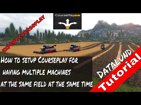 How to set up Courseplay for running multiple machines - Farming Simulator 17 Courseplay Tutorial