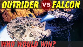 The Outrider vs The Millennium Falcon | Star Wars: Who Would Win