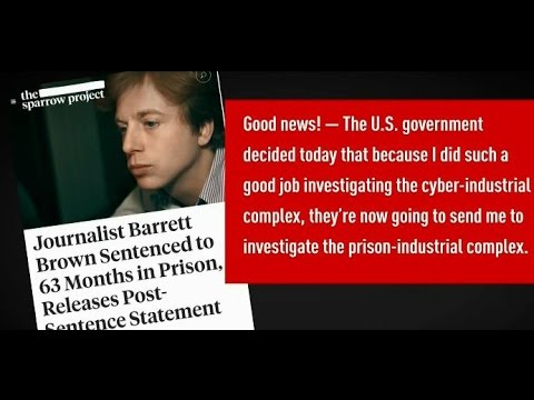 Journalist Barrett Brown walks free after years in prison for exposing private security firm