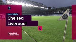 Zápas týždňa 5.kolo CHELSEA - LIVERPOOL na DIGI Sport