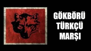 Gökbörü Türkçü Marşı (Alperen Yemekçi)
