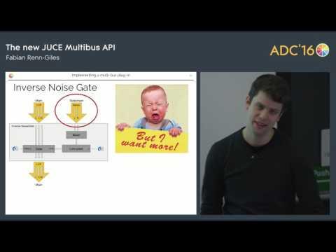 The New JUCE Multibus API, Fabian Renn-Giles (ROLI)