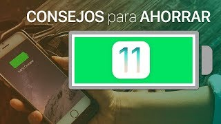 15 consejos para ahorrar batería en iOS 11