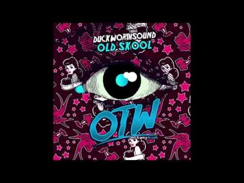 Duckworthsound - Old Skool
