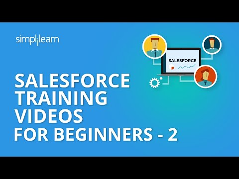 Salesforce Training Video For Beginners - 2 | Sales Cloud Training |Salesforce Tutorial |Simplilearn