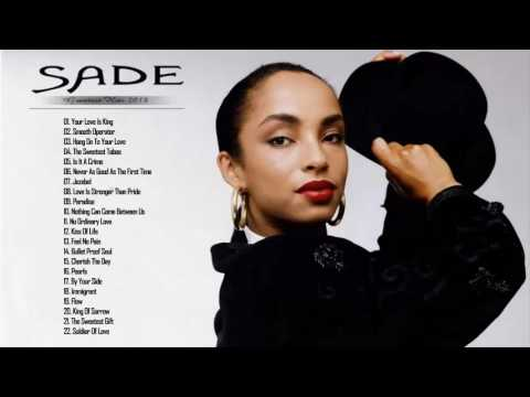 SADE: Sade Greatest Hits Playlist - The Best Of Sade