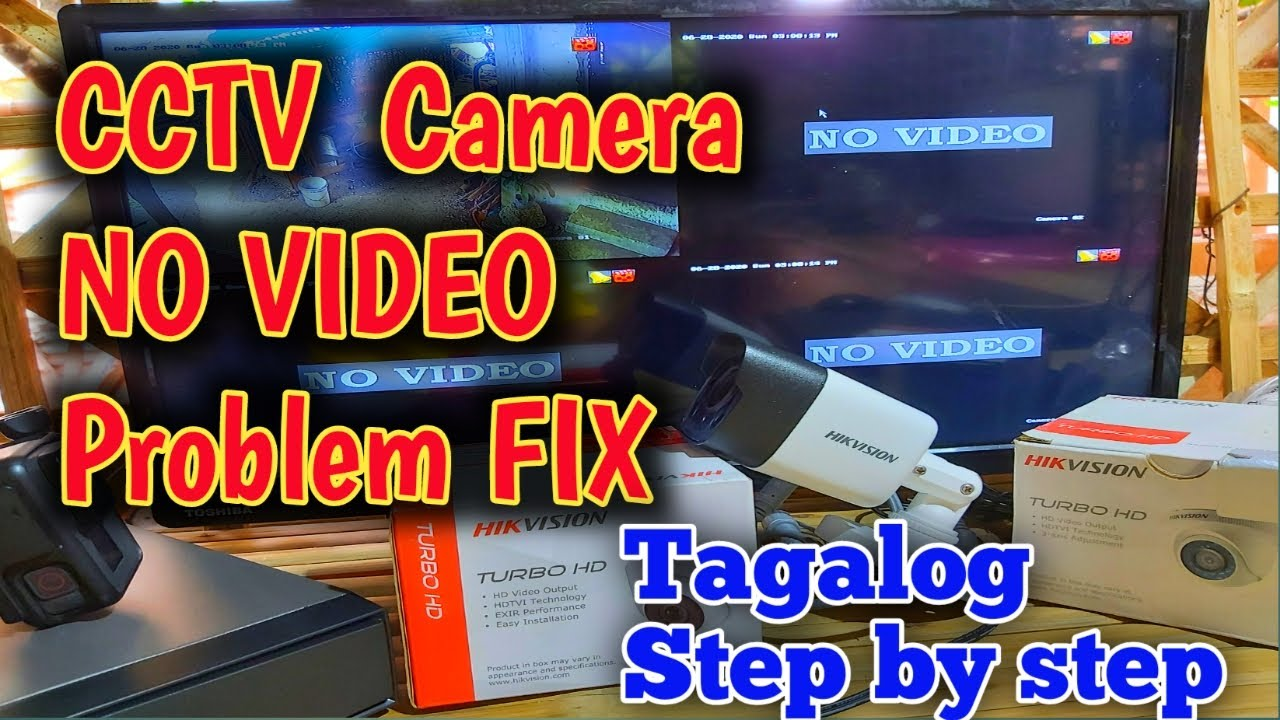 Paano mag ayus ng CCTV Camera / No Video Problem HikVison