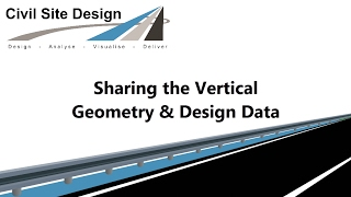 Civil Site Design - Sharing Vertical Geometry & Design Data