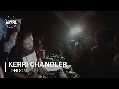 Kerri Chandler Boiler Room London DJ Set