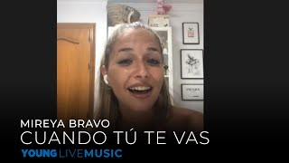 Mireya Bravo - Cuando Tú Te Vas (A Capella)