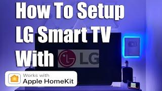 LG Smart TV How to Setup With Apple HomeKit
