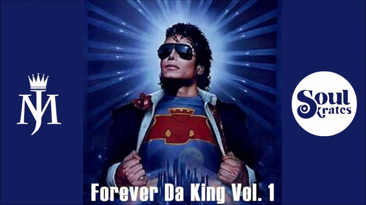 Forever Da King Vol. 1 - Soulkrates´ Michael Jackson Mixtape