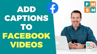 Add Subtitles and Captions To Facebook Videos