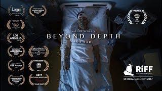 Beyond Depth (FULL SHORT FILM)