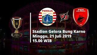 Jadwal Pertandingan dan Siaran Langsung Final Piala Indonesia Persija Jakarta Vs PSM Makassar