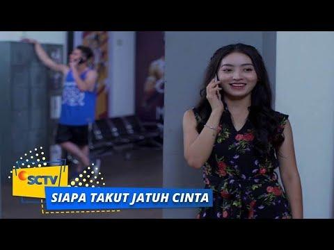 Highlight Siapa Takut Jatuh Cinta - Episode 234
