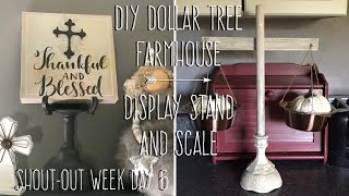 Shout-out Week Day 6-Finale-DIY Dollar Tree Farmhouse Display Stand And Scale