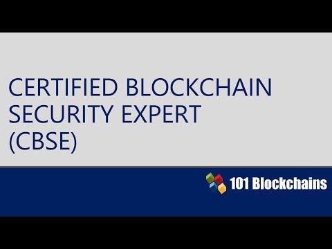 Certified Blockchain Security Expert | CBSE Certification Introduction | 101 Blockchains