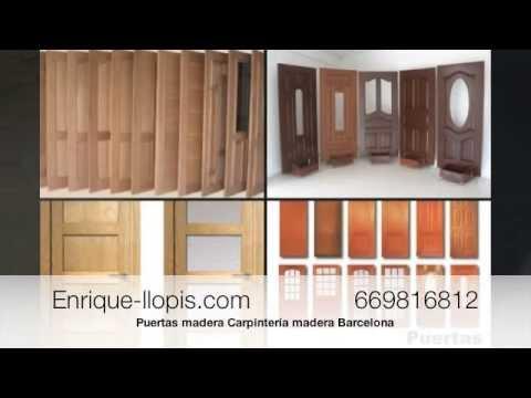 Puertas madera carpinter a madera barcelona youtube - Puertas madera barcelona ...