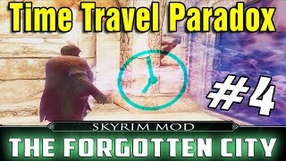 Skyrim Mod The Forgotten City Part 4 - Time travel Paradox