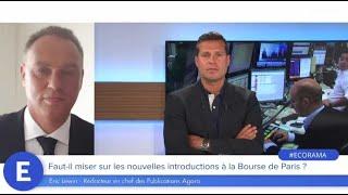 Faut-il Miser Sur Les Nouvelles Introductions à La Bourse De Paris ?