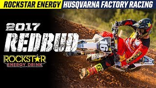 2017 Red Bud | Rockstar Energy Husqvarna Factory Racing