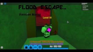 ROBLOX Flood Escape 2 | Familiar Ruins (TEAM)