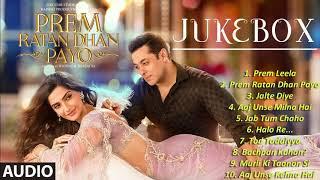 Prem Ratan Dhan Payo Full Audio Songs JUKEBOX | Salman Khan, Sonam Kapoor