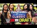 WWE 2K19 - DUSTY RHODES TAG TEAM CLASSIC DRAFT w Phoenix Nitro!!