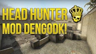 Dansk CSGO - Head Hunter Mod DengoDK!