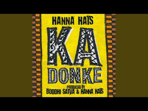 Ka Donké (Boddhi Satva Nibbana's Short Mix)