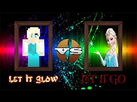 Let It Go Vs Let It Glow