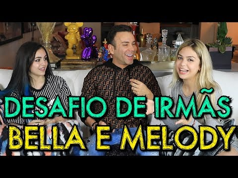 DESAFIO DE IRMÃS FEAT. MELODY E BELLA ANGEL | #HottelMazzafera