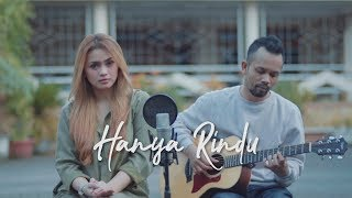[3.71 MB] HANYA RINDU - ANDMESH ( Ipank Yuniar ft. Disty Permatasari Cover & Lirik )