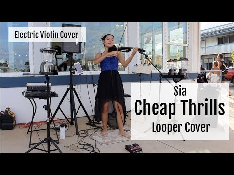 Cheap Thrills - Sia (Looper/Electric Violin Cover by Kimberly McDonough)