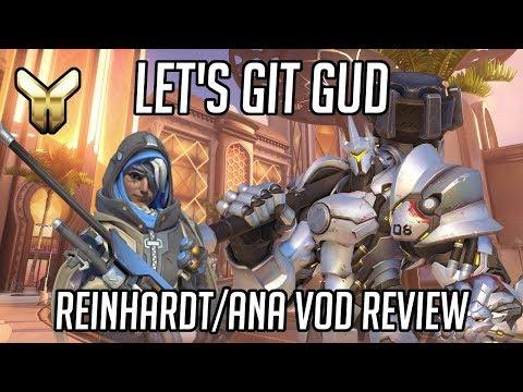Let's Git Gud | Ana/Reinhardt Gameplay - Guide & Tips