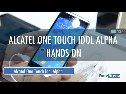 Alcatel One Touch Idol Alpha Hands On