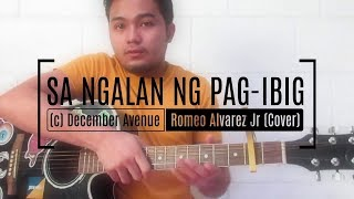 Sa Ngalan ng Pag-ibig - December Avenue   Romeo Alvarez Jr (Cover)