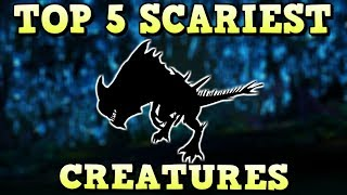 TOP 5 SCARIEST CREATURES   ARK SURVIVAL EVOLVED
