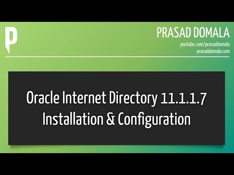 Oracle Internet Directory 11.1.1.7 Installation & Configuration