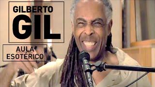 Esotérico - Gilberto Gil