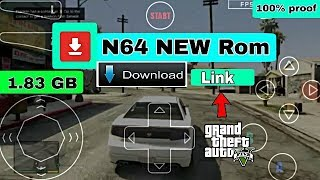 N64 emulater Gta 5 New ROM Download LINK