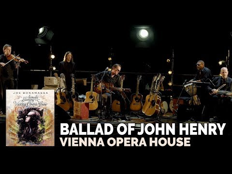 Joe Bonamassa Official - The Ballad Of John Henry Live in Vienna an Acoustic Evening