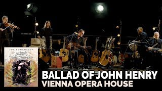 Joe Bonamassa Official The Ballad Of John Henry Live In Vienna An Acoustic Evening