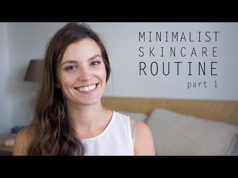 Minimalist Skincare Routine | Part 1