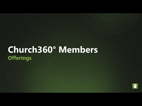 Church360° Members    Offerings