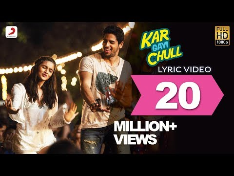 Mix - Kapoor & Sons – Kar Gayi Chull Lyric Video| Sidharth | Alia | Badshah | Amaal Mallik | Fazilpuria