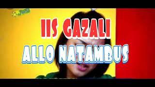 IIS GAZALI ALLO NATAMBUS