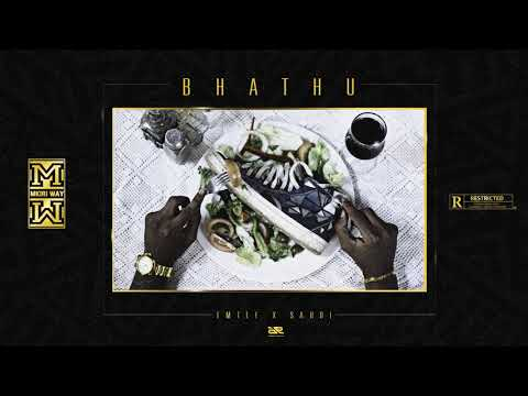 Dj Mkiri Way - Bhathu Ft Emtee & Saudi (Official Audio)