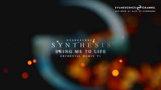 Скачать Evanescence SYNTHESIS Bring Me To Life Orchestral Remix V1